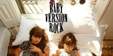 BABY VERSION ROCK