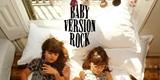 BABY VERSION ROCK