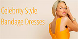 Celebrity Style Dresses, Herve Leger & Bodycon Dresses at Myannika